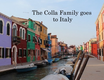 The Colla Family goes to Italy