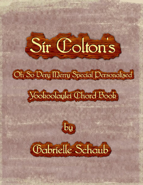Sir Colton's Oh So Very Merry Special Personalized Yookoolaylei Chord Book