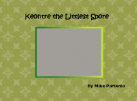 Keontre The Littlest Spore