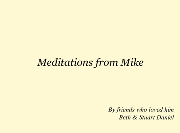 Meditations from Mike