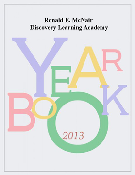 Ronald McNair Discovery Learning Academy's 2012-2013 Yearbook
