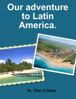 My Trips to Latin America