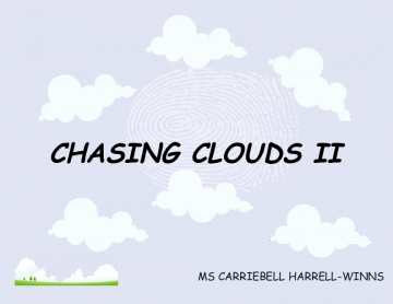 CHASING CLOUDS II