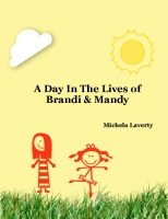A Day In the Lives of Brandi & Mandy