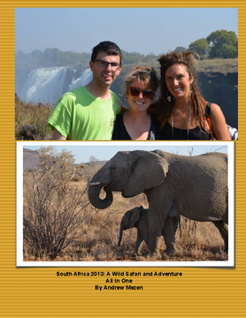 South Africa 2013: A Wild Safari and Adventure All In One