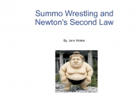 A History of Sumo Wrestling: Newton's Second Law
