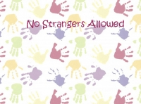 No Stangers Allowed