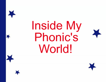Inside My Phonic's World!