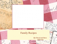 Cheryl & Steve's Family Recipes