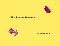 The Secret Festivals