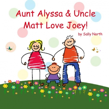 Aunt Alyssa & Uncle Matt Love Joey