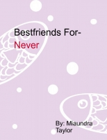 Bestfriends For-Never
