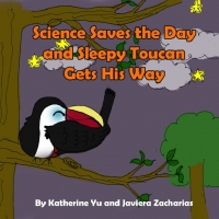 Science Saves the Day and Sleepy Toucan Gets His Way