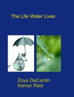 The Life Water Lives