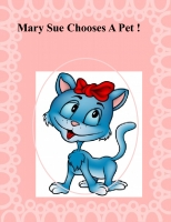 Mary Sue Chooses A Pet
