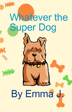 Whatever the Super Dog