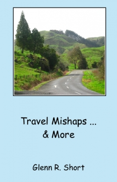 Travel Mishaps &  More