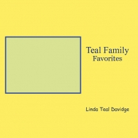 Teal Family Favorites
