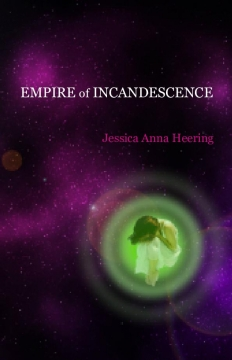Empire of Incandescence