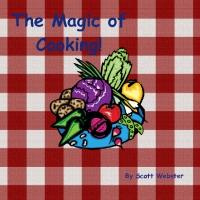 The Majic of Cooking