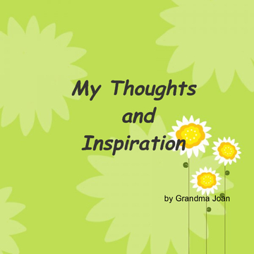 My Thoughts and Inspiration