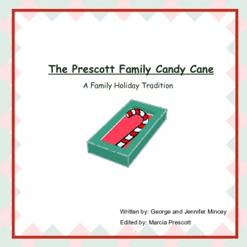 The Prescott Family Candy Cane