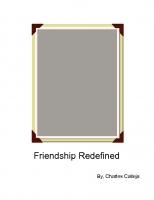 Friendship Redenfined