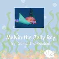 Melvin the Jelly Ray