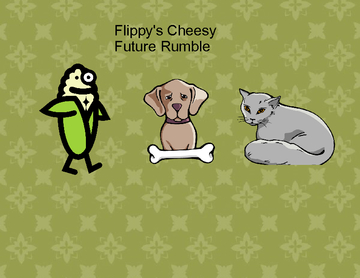 Flippy's Cheesy Future Rumble
