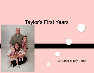 Taylor's First Years