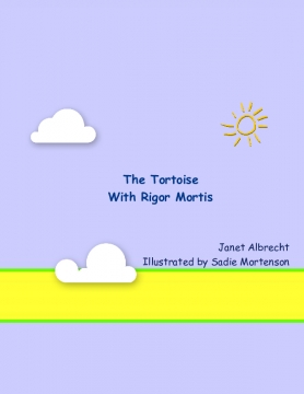 The Tortoise With Rigor Mortis