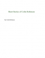 Short Stories of Colin Robinson