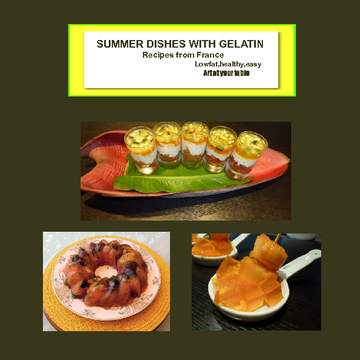 Summer dishes with gelatin recipes from France