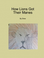 How Lions Got Their Manes