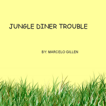 Jungle Diner Trouble