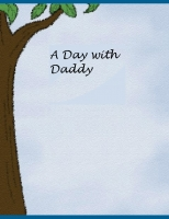 A Day with Daddy