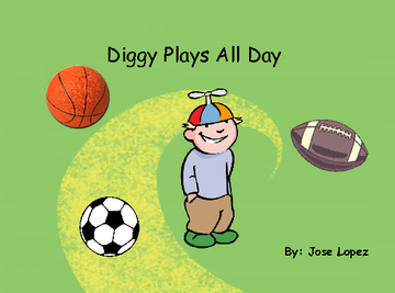 Diggy Plays All Day