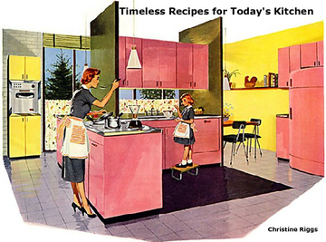 Timeless Recipes for Today's Kitchen