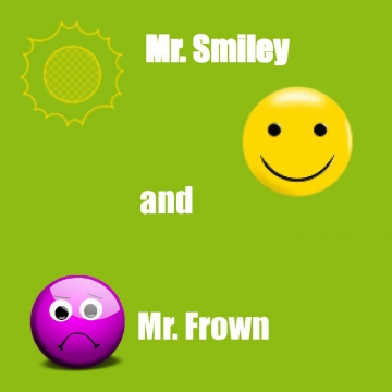 Mr. Smiley and Mr. Frown