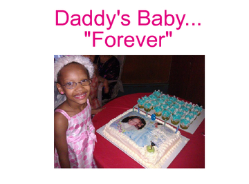"Daddy's Baby...""Forever"""