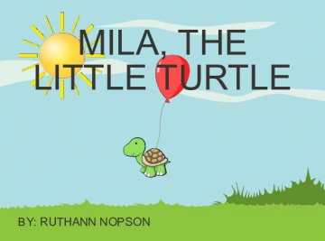 MILA, THE LITTLE TURTLE