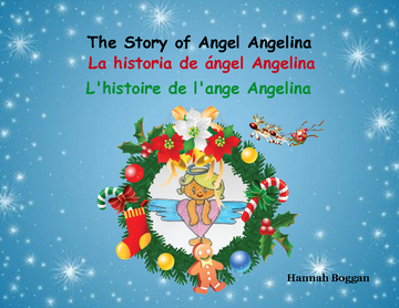 The story of angel Angelina. La historia del ángel Angelina. L'histoire d'ange Angelina