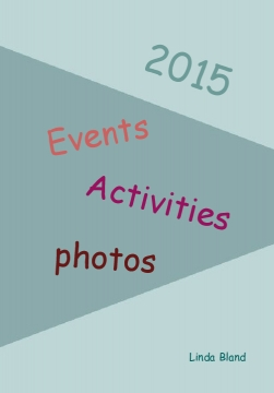 2015 - Events, Activities, Thoughts, Etc