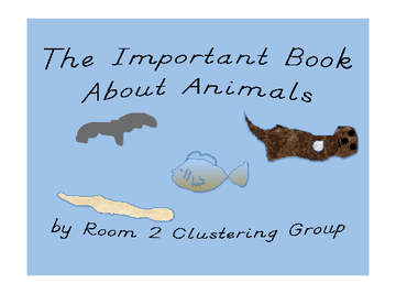The Important Book About Animals