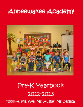 Anneewakee Academy 2012-2013 Yearbook