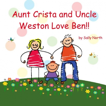 Aunt Crista and Uncle Weston love Ben!!