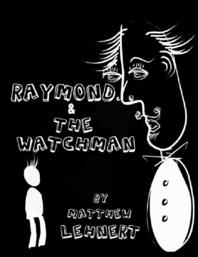 Raymond and the Watchman