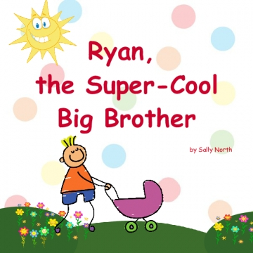 Ryan, the Super-Cool Big Brother!
