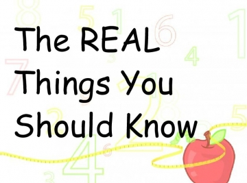 The REAL Things You Should Know