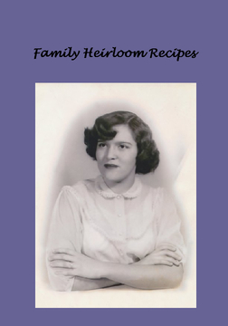 Family Heirloom Recipes